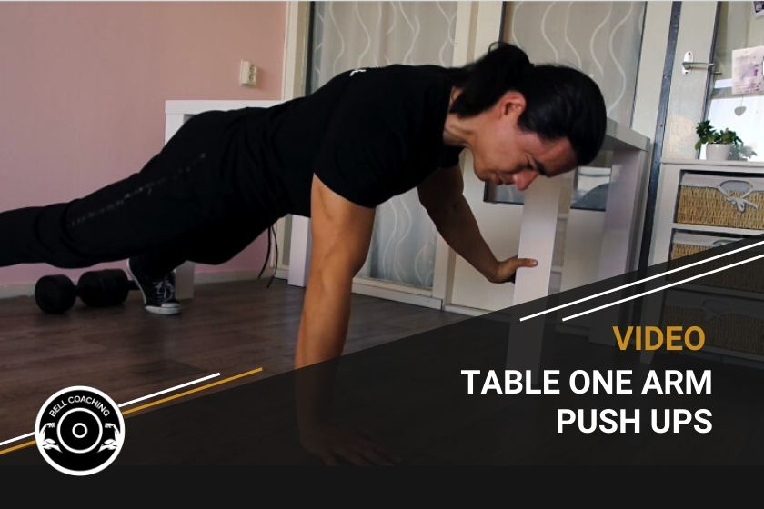 Table Leg Assisted One Arm Push Ups